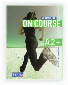 Portada de On Course For A2+ Workbook 2012