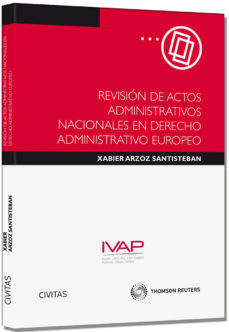 Portada de Revision De Actos Adminsitrativos Nacionales En Derecho Administr Ativo Europeo