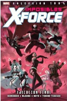 Portada de Imposibles X-force 5. Ejecucion Final