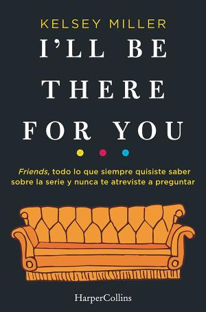 Portada de I Ll Be There For You