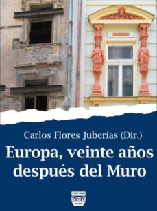 Portada de Europa Veinte Años Despues Del Muro