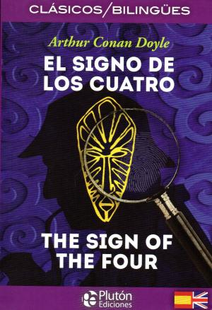 Portada de El Signo De Los Cuatro / The Sign Of The Four (ed. Bilingue Español-ingles)