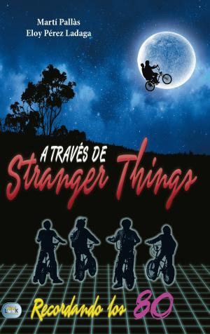 Portada de A Traves De Stranger Things