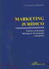 Portada de Marketing Juridico: Tactica Y Estrategia Del Negocio De Abogados