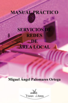 Portada de Manual Practico Servicios De Redes De Area Local