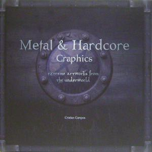 Portada de (pe) Metal & Hardcover Graphics: Extreme Artworks From The Underworld